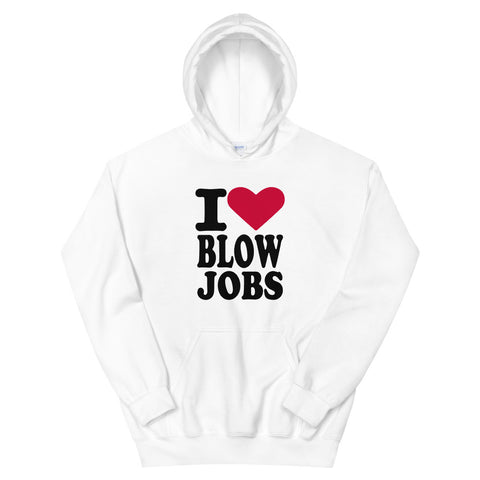 funny offensive hoodies - white i love blow jobs