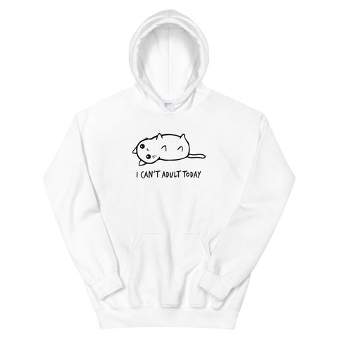 funny cat hoodies - white I Can't Adult Today