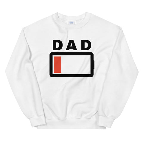 funny dad sweatshirts - white Dad Battery Charge Low