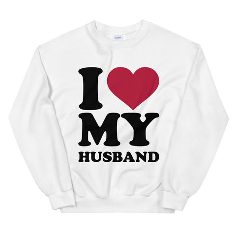 funny mom sweatshirts - white i love my husband