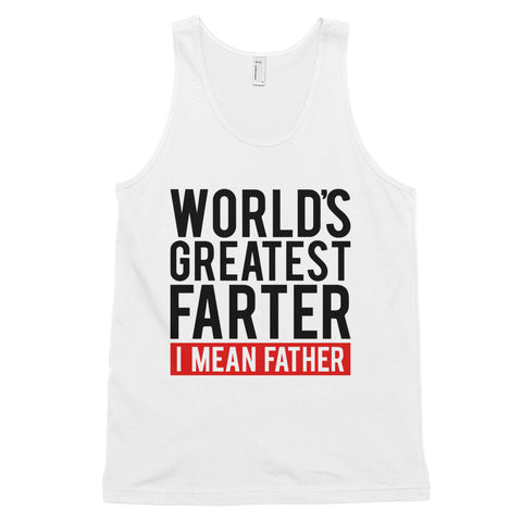 funny dad tank tops - white Worlds Greatest Farter I Mean Father V2