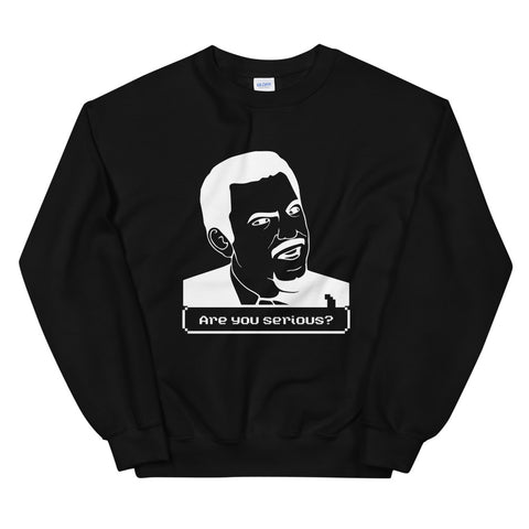 funny meme sweatshirts - black Are You Serious Face Meme