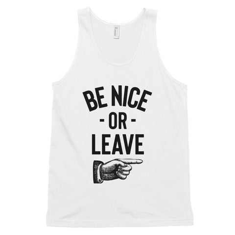 funny dad tank tops - white Be Nice Or Leave