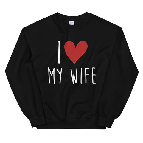 funny mom sweatshirts - black i love my wife