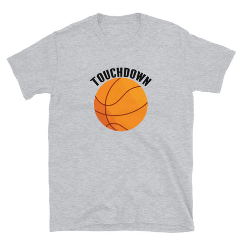 funny basketball t-shirts - grey Touchdown Basketball Satire V2