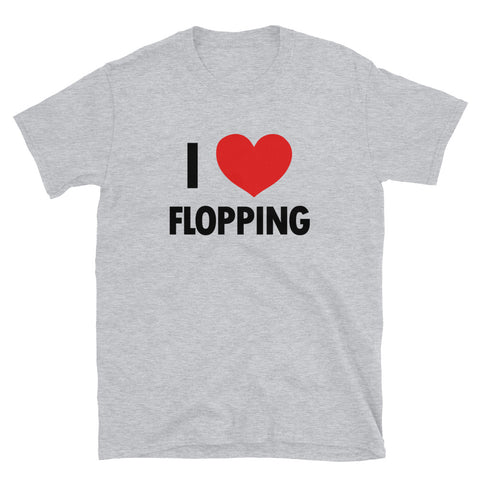 funny basketball t-shirts - grey I Love Flopping