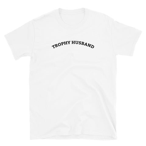 Funny Dad T-Shirts 🧔– Trophy Husband (WHITE / GREY)