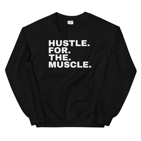 Funny Workout Sweatshirts 💪– Hustle For The Muscle (BLACK / BLUE / RED / PINK)