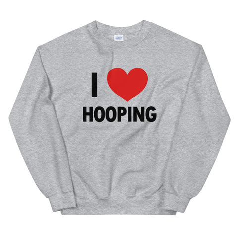 funny basketball sweatshirts - grey I Love Hooping