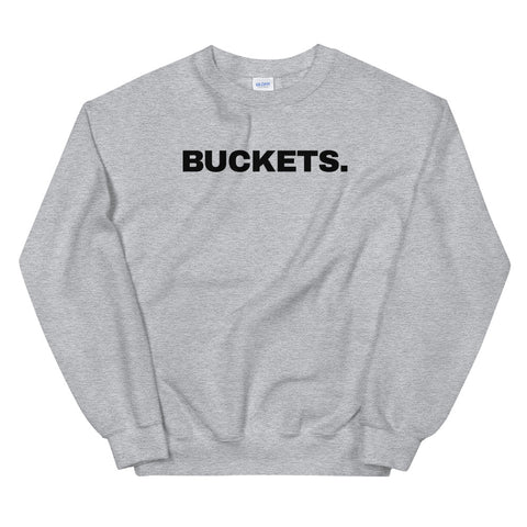 funny basketball sweatshirts - grey Buckets