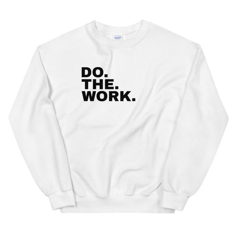 Funny Workout Sweatshirts 💪– Do The Work (WHITE / GREY)