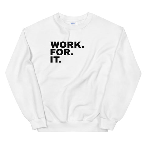 Funny Workout Sweatshirts 💪– Work For It (WHITE / GREY)