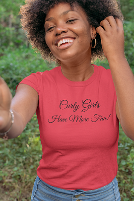 Curly Girls Have More Fun - So Swag Apparel