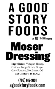 Moser Dressing - A Good Story Foods