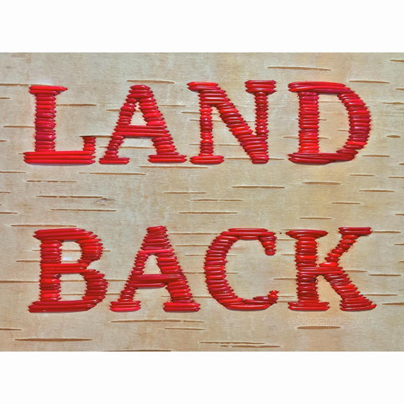 LAND BACK Sticker - Bizaanide'ewin Beadwork & Supplies