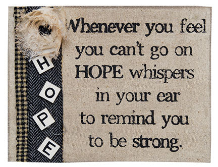 Hope Whispers Box Sign