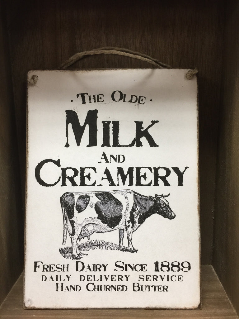 The Olde Milk and Creamery Sign
