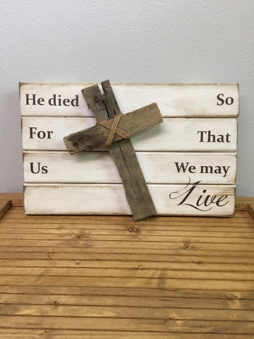 He died for us cross wood sign
