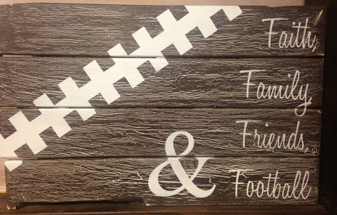 Faith Family Friends & Football Wood Pallet