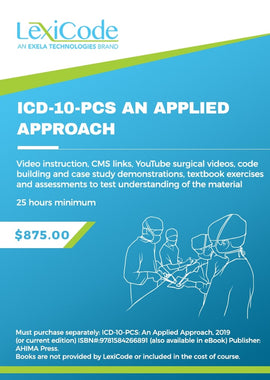 ICD-10-PCS An Applied Approach