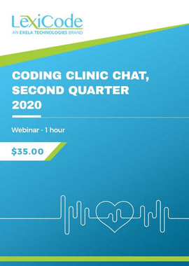 Coding Clinic Chat, Second Quarter 2020