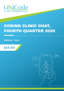 Coding Clinic Chat, Fourth Quarter 2020