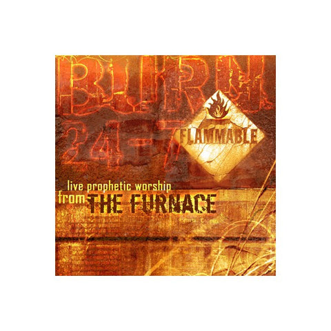 BURN 24-7: Live From the Furnace