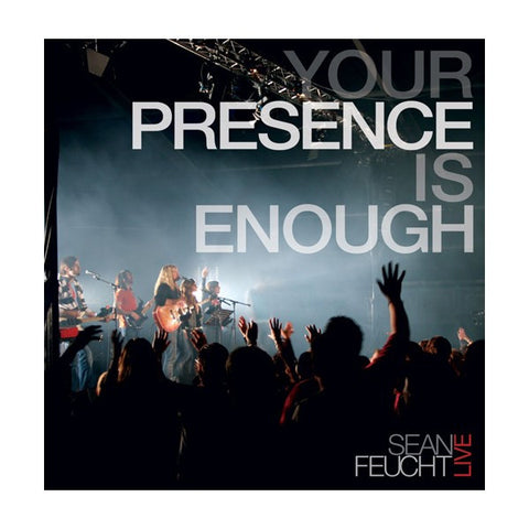 Your Presence is Enough [LIVE]