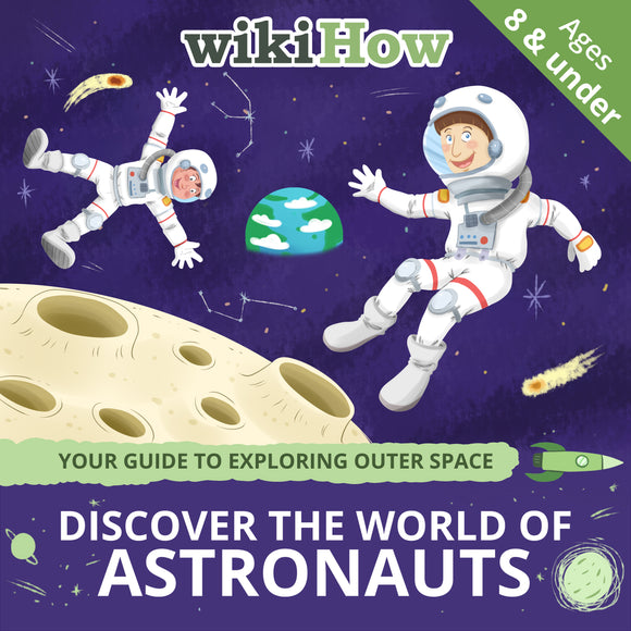 Discover the World of Astronauts