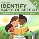 Learn How to Identify Parts of Speech with wikiHow