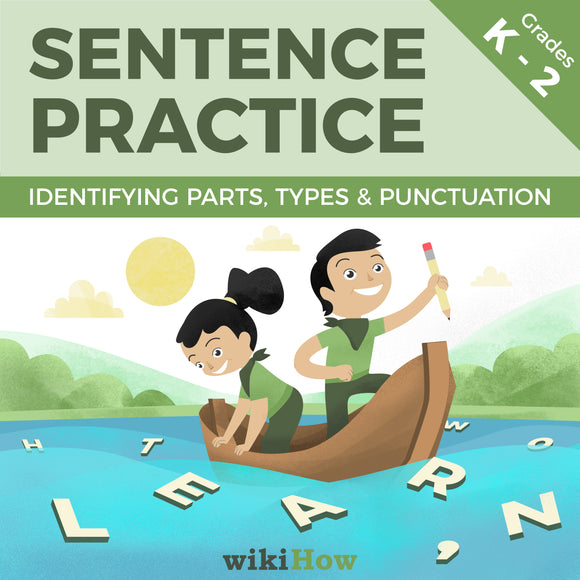 Learn How to Write a Sentence