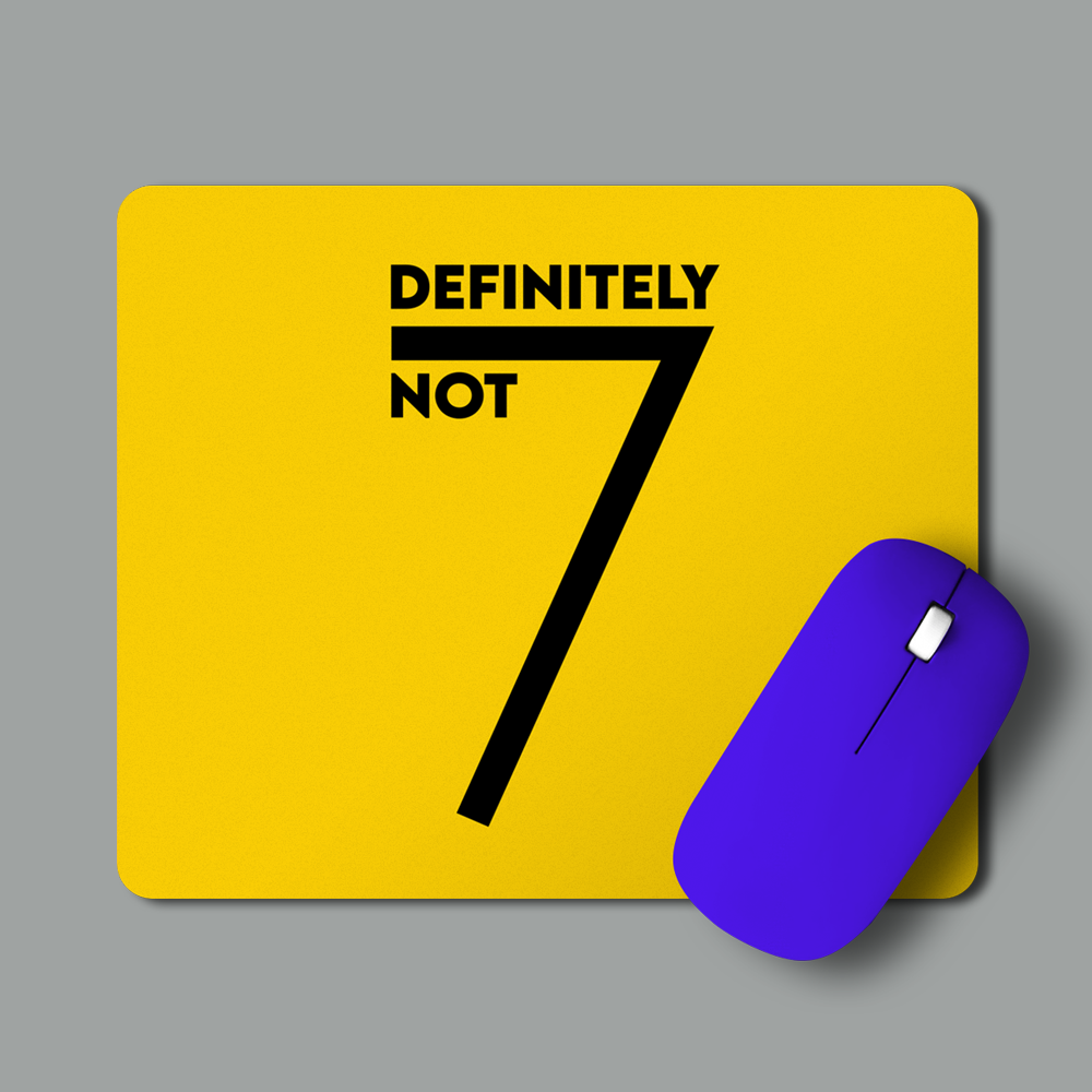 Definitely Not | Mouse Pads