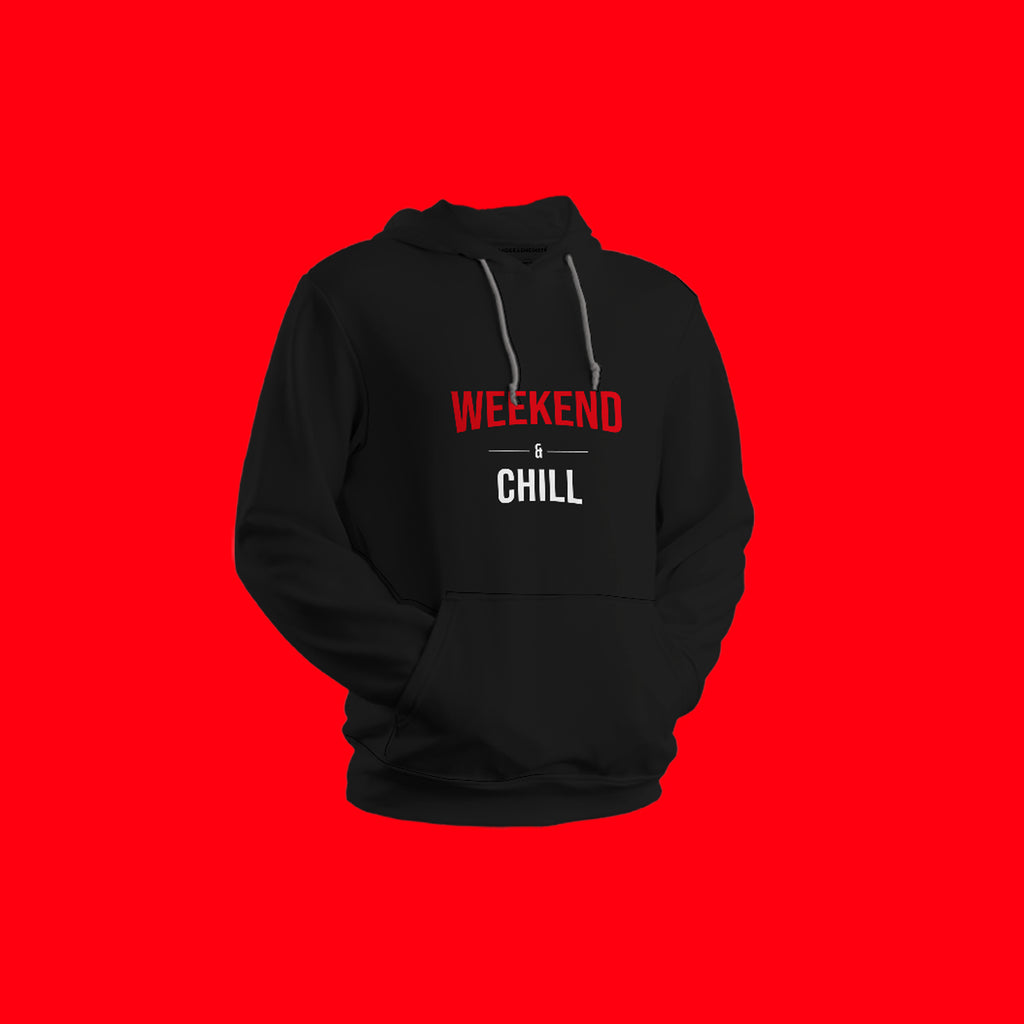 Weekend Chill | Hoodies