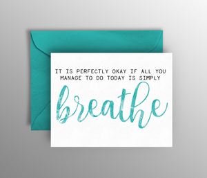 It's Okay to Just Breathe Card
