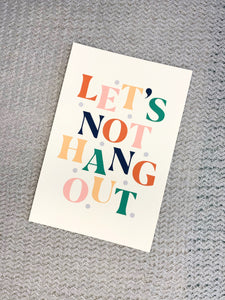Let's Not Hangout Postcard
