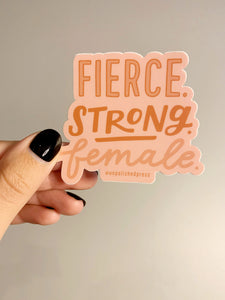 FIERCE STRONG FEMALE Sticker