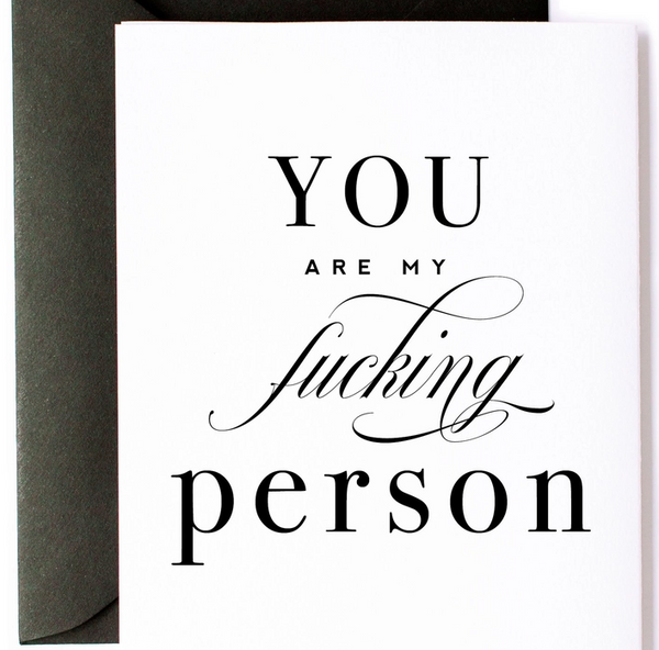 You are my F-ing Person