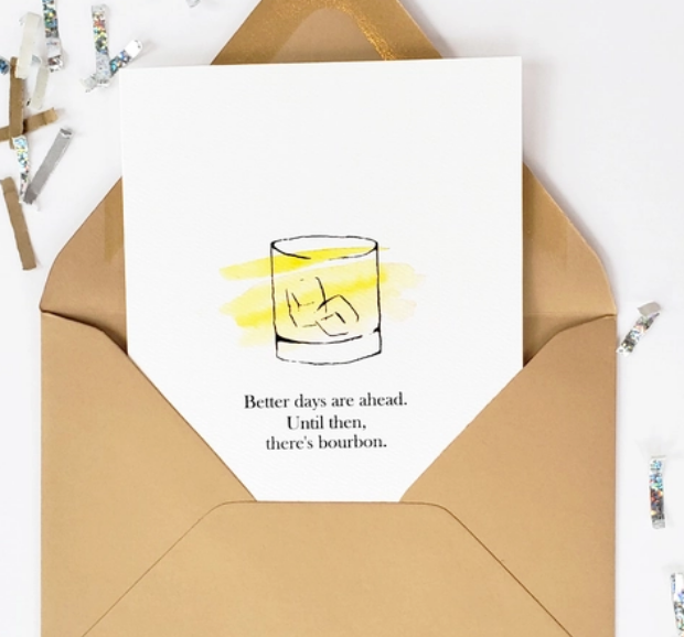 Better Days & Bourbon Card
