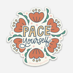 Pace Yourself Sticker