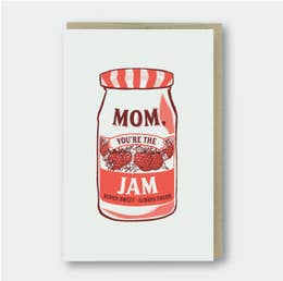 Mom, You're the Jam Greeting Card