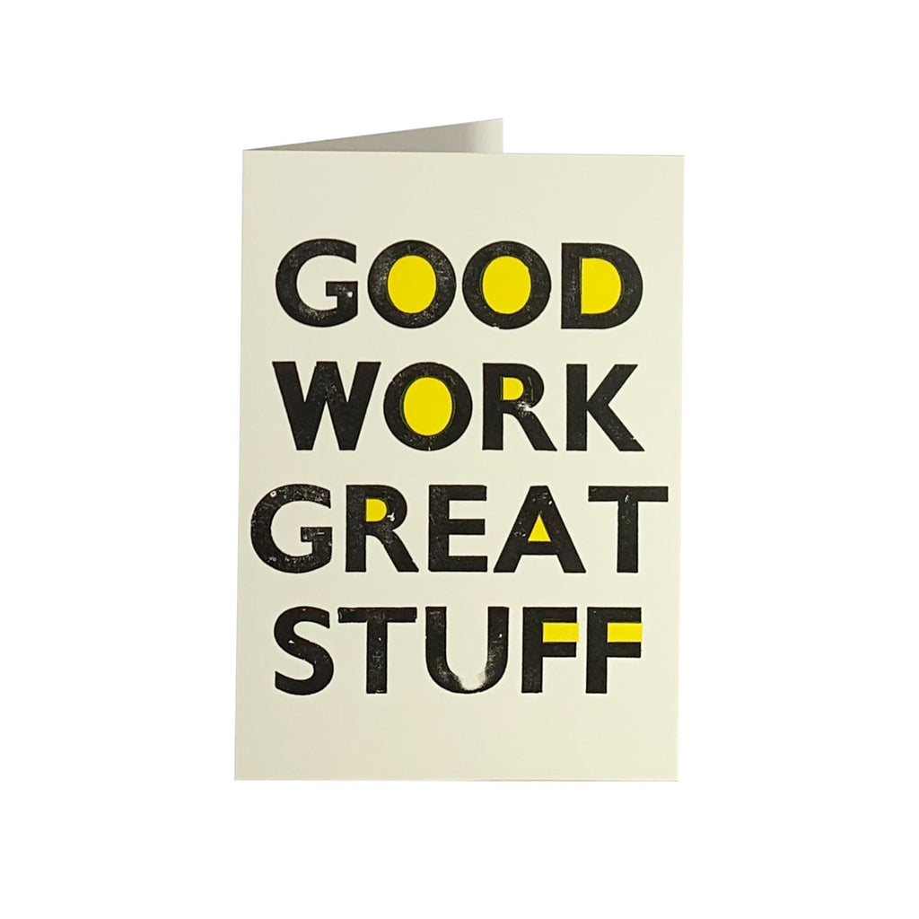 Good Work Greeting Card