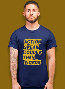 Action Speaks T-shirts