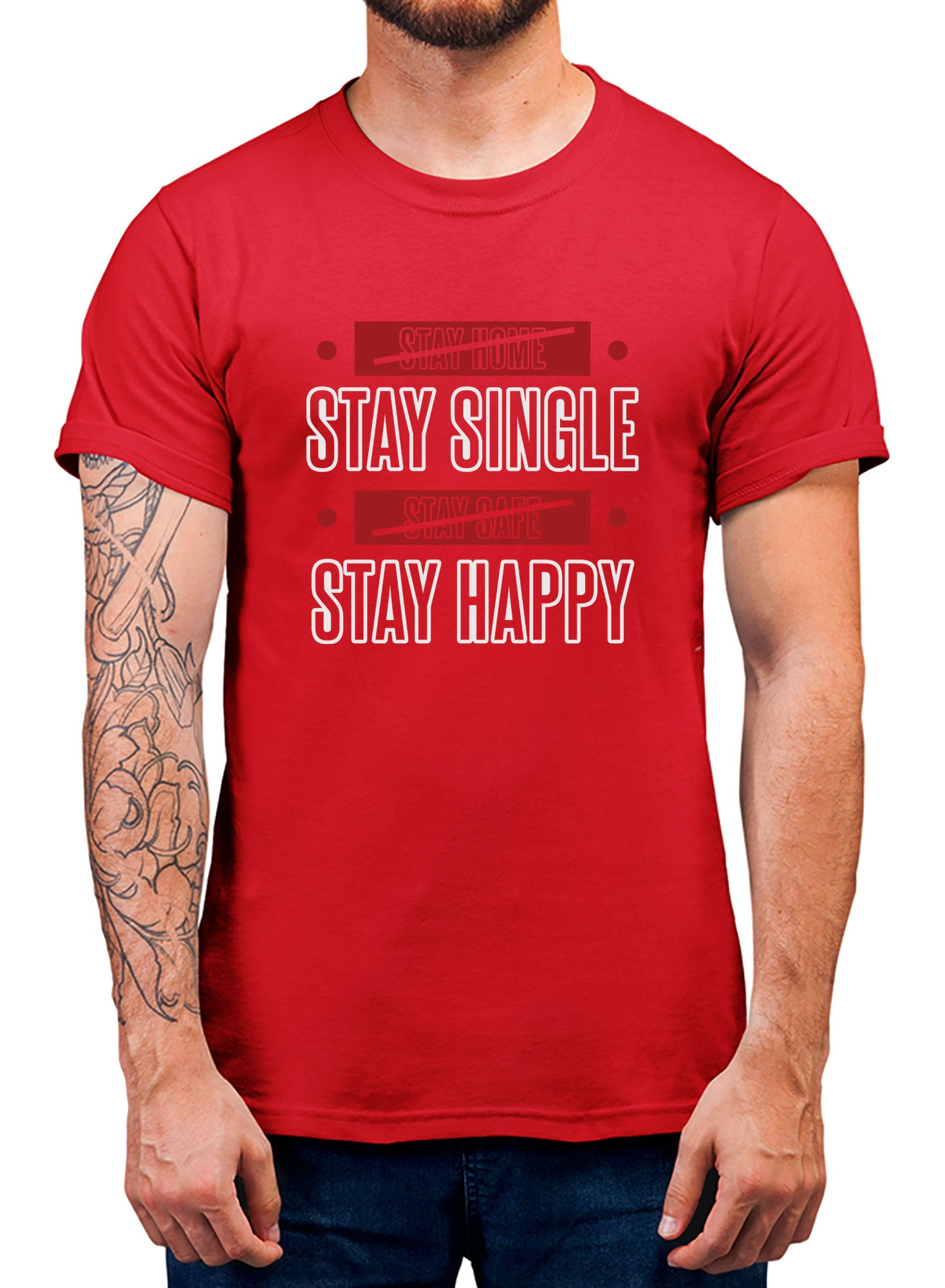 Stay Single T-shirt - TrendTones