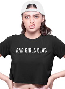 Bad Girls Club Crop-Top