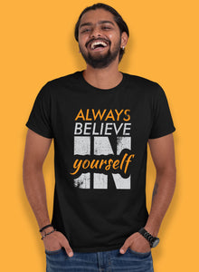 Always Believe In Yourself T-shirts