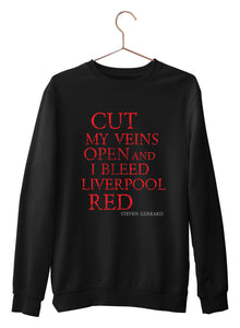 Cut My Veins - Liverpool Fans Sweatshirts