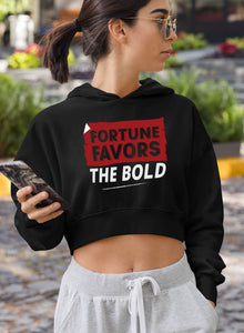 Fortune Favours The Bold Crop Hoodies
