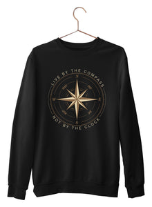 Live By The Compass Sweatshirts