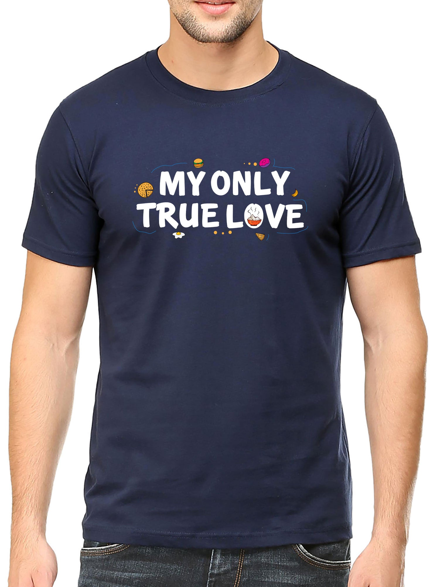 My Only True Love T-shirt - TrendTones