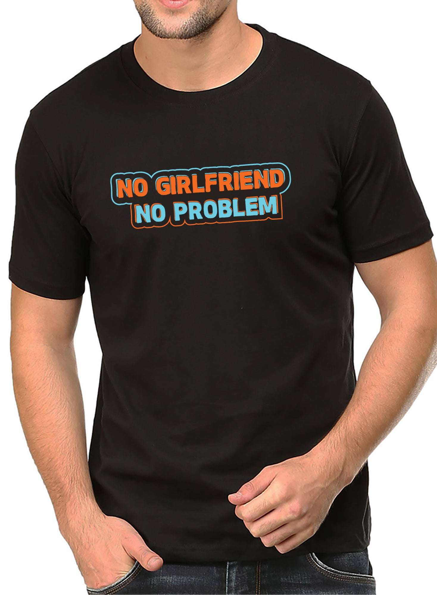No Girlfriend No Problem T-shirt - TrendTones